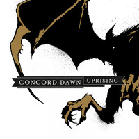Concord Dawn - Uprising (Explicit)