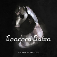 Concord Dawn - Chaos By Design