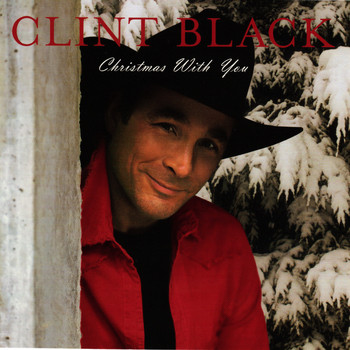 Clint Black - Christmas With You