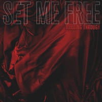 Bleeding Through - Set Me Free