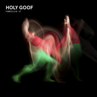 Various Artists - FABRICLIVE 97: Holy Goof (Explicit)