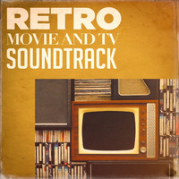Soundtrack, Best Movie Soundtracks, Original Motion Picture Soundtrack - Retro Movie and Tv Soundtracks