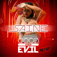 Saine - Good over Evil (Klj Sounds Remix)