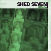 Shed Seven - Victoria