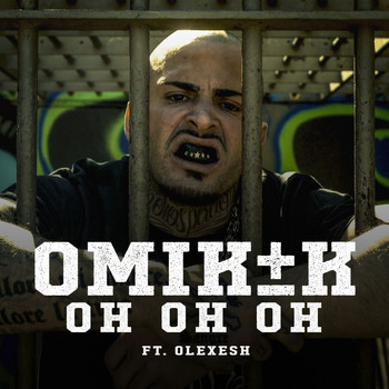 Omik K - Oh Oh Oh (feat. Olexesh)