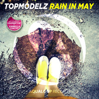 Topmodelz - Rain in May