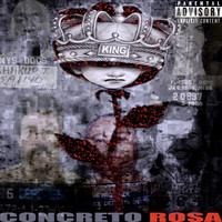 The King - Concreto Rosa (Explicit)