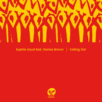 "Sophie Lloyd - Calling Out (feat. Dames Brown) (12"" Mix)"