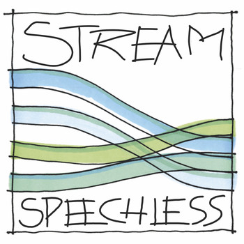 Stream - Speechless