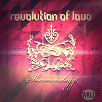 Shermanology - Revolution Of Love (Radio Edit)