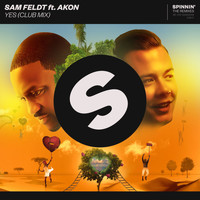 Sam Feldt - YES (feat. Akon) (Club Mix)