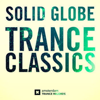 Solid Globe - Trance Classics - The Best Of