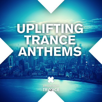 Various Artists - Uplifting Trance Anthems
