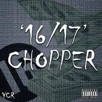 Chopper - 16/17 (Explicit)