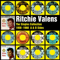 Ritchie Valens - The Singles Collection 1958 - 1960 A and B sides