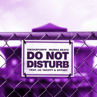 Smokepurpp - Do Not Disturb