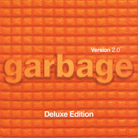 Garbage - Lick The Pavement