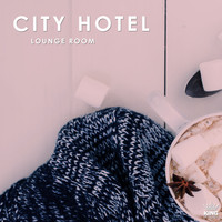 Various Artists - City Hotel Lounge Room