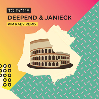 Deepend - To Rome (Kim Kaey Remix)