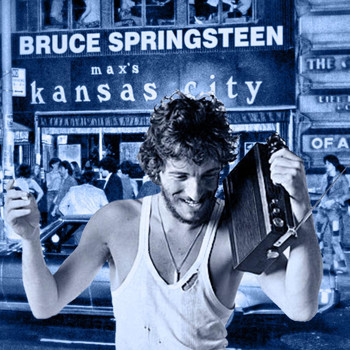 Bruce Springsteen - Live at Max's Kansas City, NY 31 Jan 73