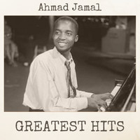 Ahmad Jamal - Greatest Hits