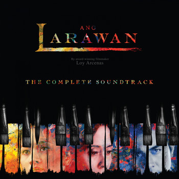 Original Cast Recording - Ang Larawan (The Complete Soundtrack)