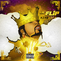 Lil' Flip - King (Explicit)