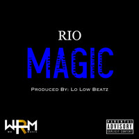 R.I.O. - Magic (Explicit)