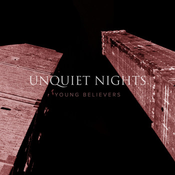 Unquiet Nights - Young Believers
