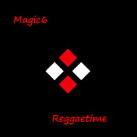 Magic6 - Reggaetime