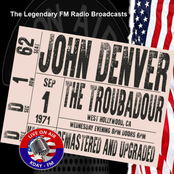 John Denver - Legendary FM Broadcasts -  The Troubadour, West Hollywood CA 1st September 1971