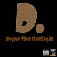 D - Rhyme Time (Explicit)