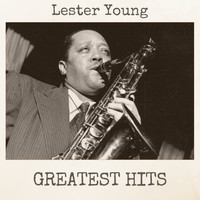 Lester Young - Greatest Hits
