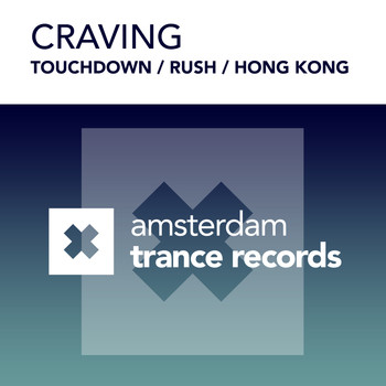Craving - Touchdown / Rush / Hong Kong