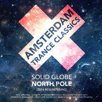 Solid Globe - North Pole (2014 Remastering)