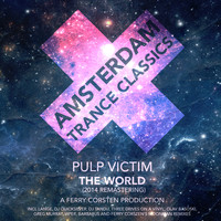Pulp Victim - The World (2014 Remastering)