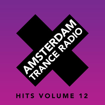 Various Artists - Amsterdam Trance Radio Hits, Vol. 12