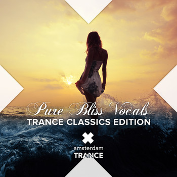 Various Artists - Pure Bliss Vocals - Trance Classics Edition