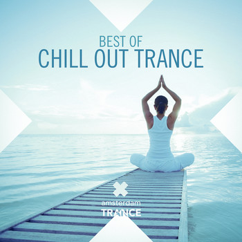 Various Artists - Best Of Chill Out Trance