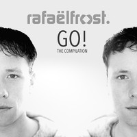 Rafael Frost - Go! The Compilation