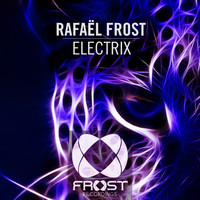 Rafael Frost - Electrix (Radio Edit)