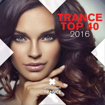 Various Artists - Trance Top 40 2016