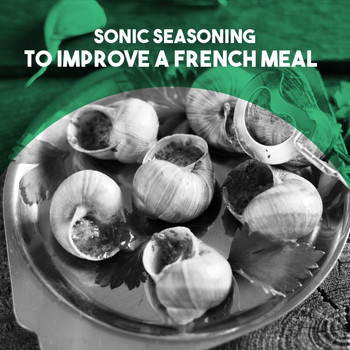 Moscow RTV Symphony Orchestra - Sonic Seasoning: to Improve a French Meal