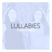 The Mayries - Lullabies