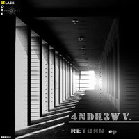 4ndr3w V. - Return