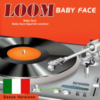 Loom - Baby Face (Dance Version)