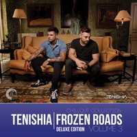 Tenishia - Frozen Roads, Vol. 3 (Deluxe Edition)