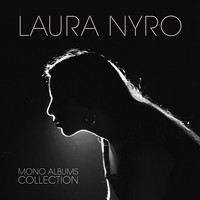 Laura Nyro - Mono Albums Collection