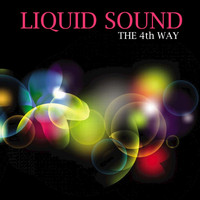 Liquid Sound - The 4th Way
