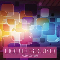 Liquid Sound - High on Life